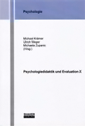 Psychologiedidaktik und Evaluation X